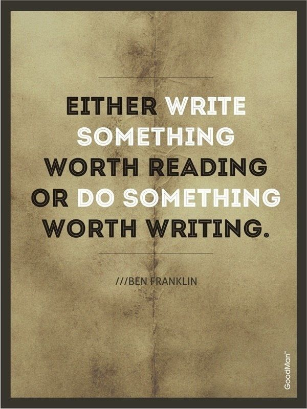 Love this quote from Benjamin Franklin!  ,,