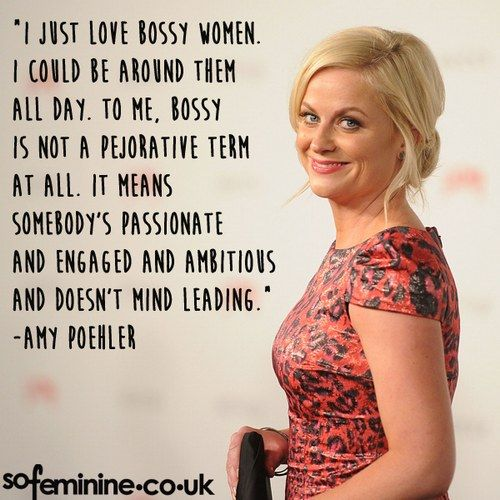 Amy Poehler on Bossy Women