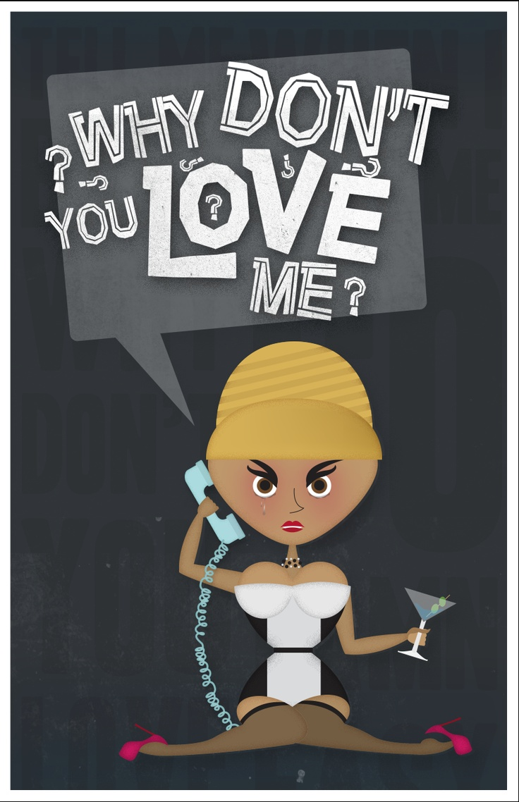 Poster design dos and donts - Beyonce Why Don T You Love Me Poster Graphic Design Chelsea