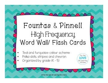 Fountas & Pinnell High Frequency Word Wall/ Flash Cards - education, primary, junior, sight words, elementary, word work, grade, kindergarten, grade 1, grade 2, grade 3, grade 4, grade 5, learning tools, high frequency words, word lists, colourful