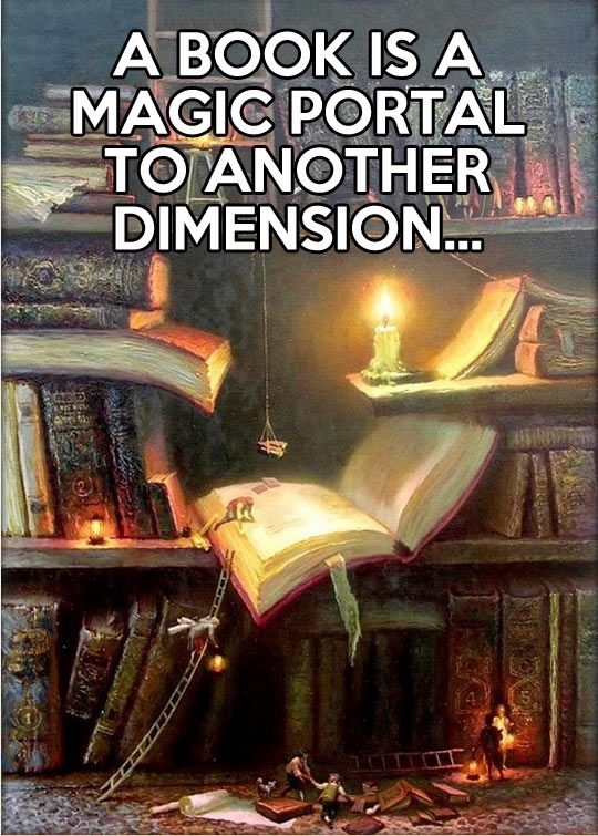 A book is a magical portal to another dimension
