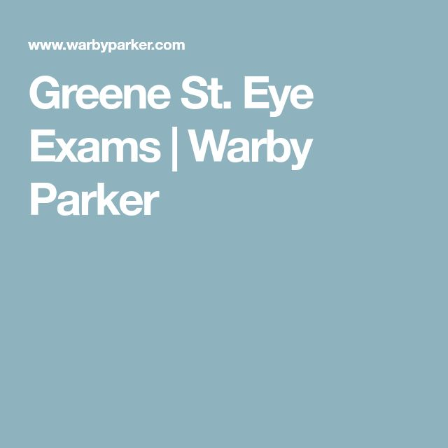 Greene St. Eye Exams | Warby Parker