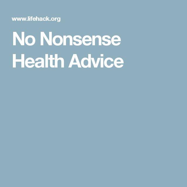 No Nonsense Health Advice