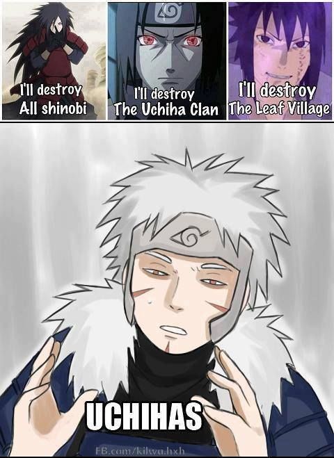 What's up with those Uchiha and their homicidal tendencies... Oh, well... -shrug-