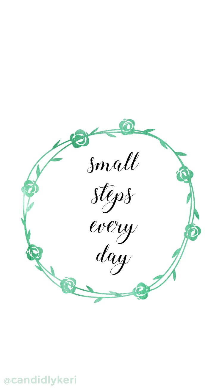 """""""Small steps every day"""" Green watercolor flower wreath crown quote inspirational background wallpaper you can download for free on the blog! For any device; mobile, desktop, iphone, android!"""
