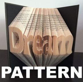 This listing is for a book folding pattern which will enable you to create your own finished book. This pattern: Dream – 287 folds (574 pages) - 21cm book (minimum) Your pattern will automatically download as a pdf on receipt of payment. You will also receive comprehensive instructions with easy to follow pictures. These will take you through every step of how to fold a book. The instructions will show you how to calculate the number of pages you need in your book in order to complete a desi...