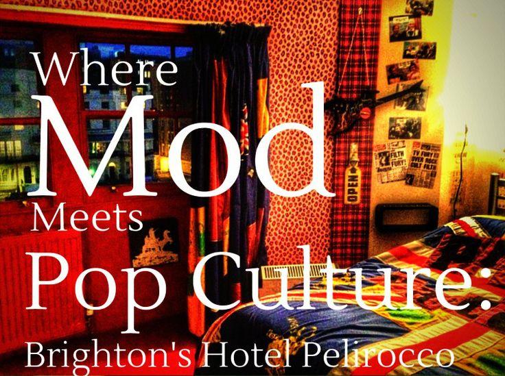 Where mod meets pop culture: Brighton's Hotel Pelirocco