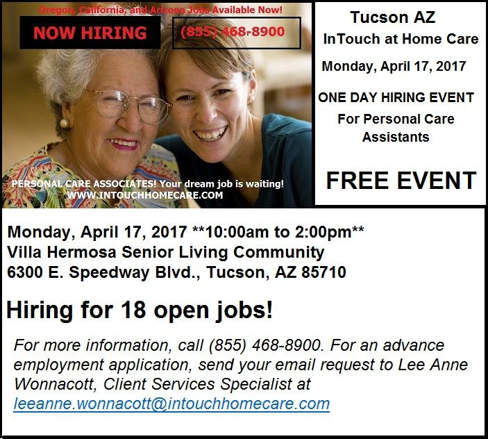 If you are thinking about a second job in Tucson, AZ, come to the Job Fair on Monday 4-17-17. Part-time, weekends, nights, and per diem hours available.