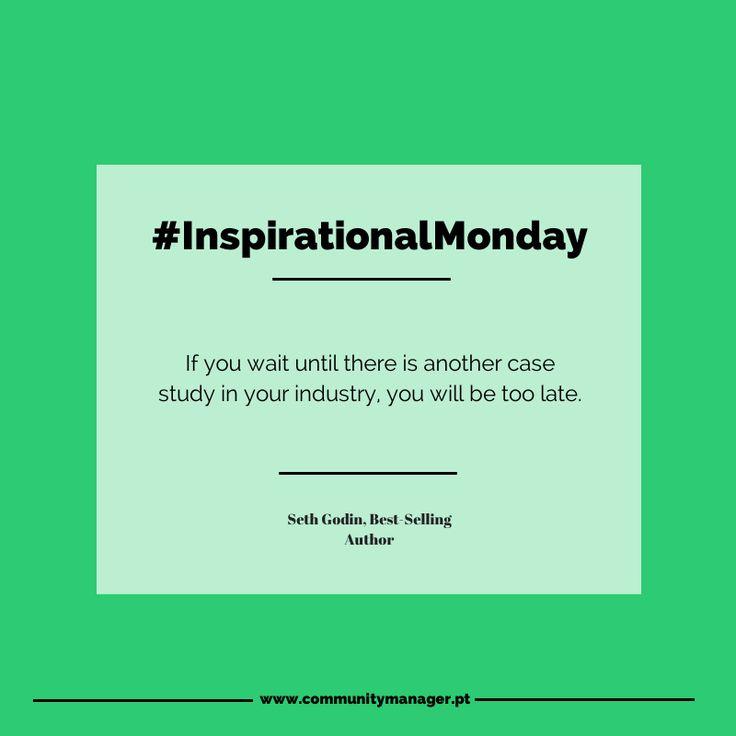 Não fique à espera dos outros - seja O líder da sua indústria! #InspirationalMonday #MarketingQuotes