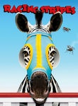 Racing Stripes (2005) A kindhearted zebra named Stripes has spent his whole life on a farm thinking he's a thoroughbred. Once he faces the fact that his stripes mark him as different, he decides he'll race anyway.