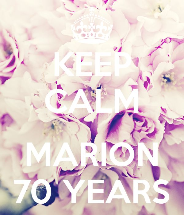 'KEEP CALM  MARION 70 YEARS' Poster
