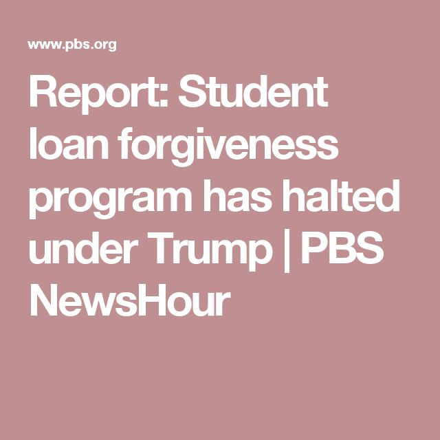 Report: Student loan forgiveness program has halted under Trump | PBS NewsHour
