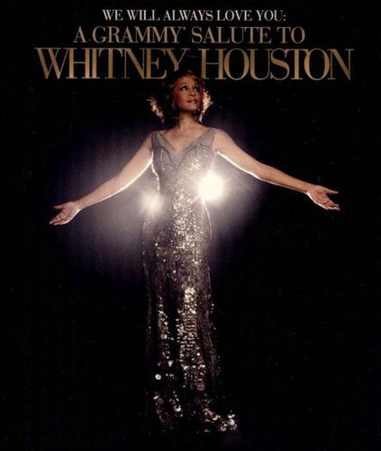 Whitney Houston: We Will Always Love You - A Grammy Salute [DVD] [2012]