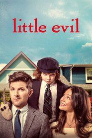 Watch Little Evil Full Movie Online Free HD