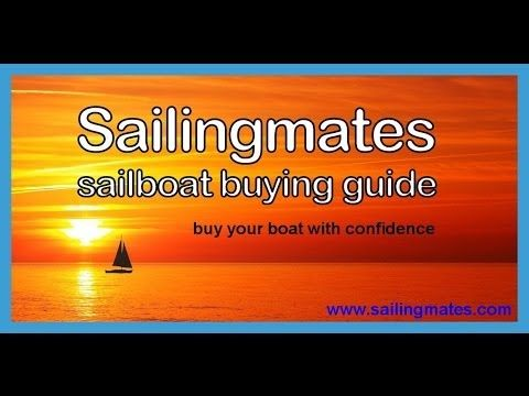 Perfect How to Buy a Sailboat