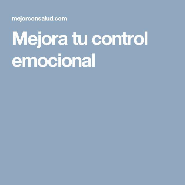 Mejora tu control emocional
