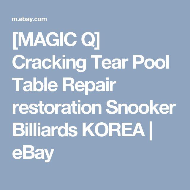 [MAGIC Q] Cracking Tear Pool Table Repair restoration Snooker Billiards KOREA    eBay