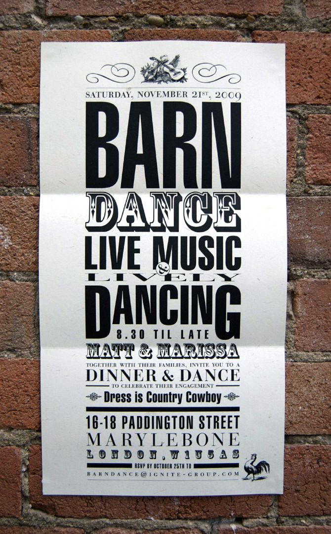 "love this poster style on a larger piece of paper without folding? Mix of fonts is cool. Maybe would need to emphasize the wedding aspect more and less barn? We also like the words ""dinner, dancing  , merriment"""