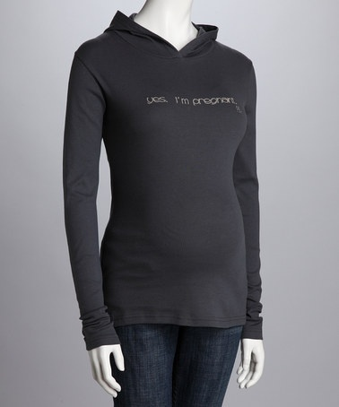 Take a look at this Slate 'Yes, I'm Pregnant' Maternity Hoodie - Women by 2 chix on #zulily today!
