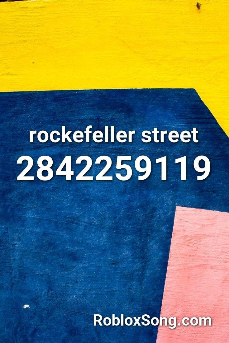 Rockefeller Street Roblox Id Roblox Music Codes In 2020 Roblox