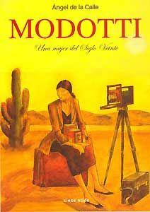 "Ángel de la Calle ""Modotti""  #cómics"