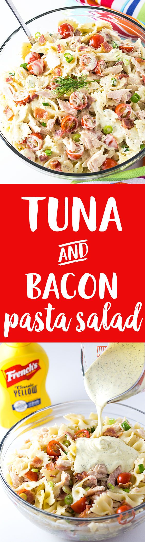 This hearty Tuna and Bacon Pasta Salad with a tangy dressing is packed with flavor! #ad #FrenchsCrowd #FrenchsMustard