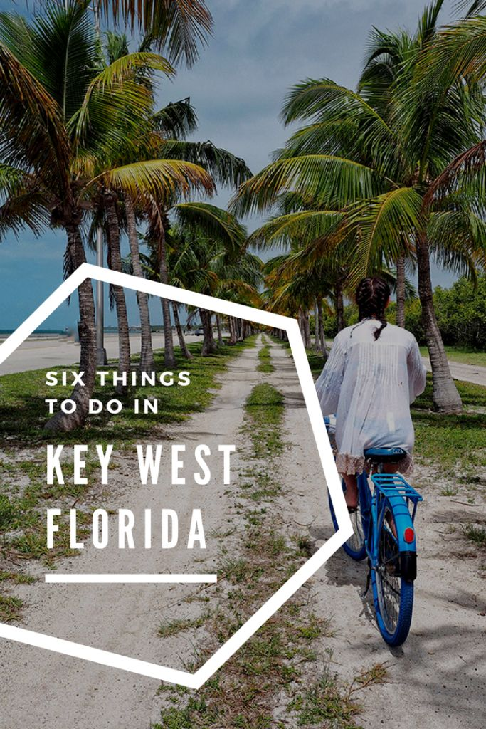 Six Things To Do In Key West, Florida