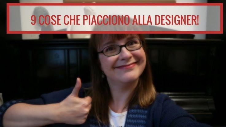 9 COSE CHE PIACCIONO ALLA DESIGNER!