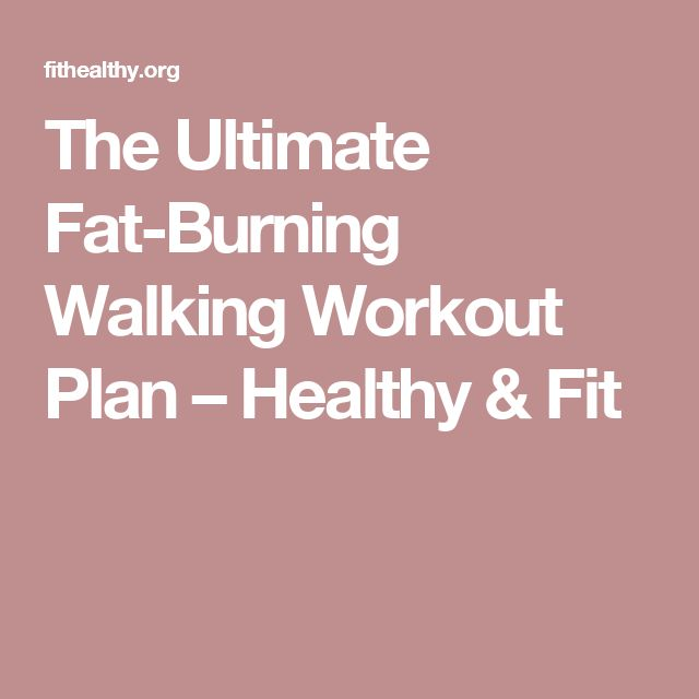 The Ultimate Fat-Burning Walking Workout Plan – Healthy & Fit