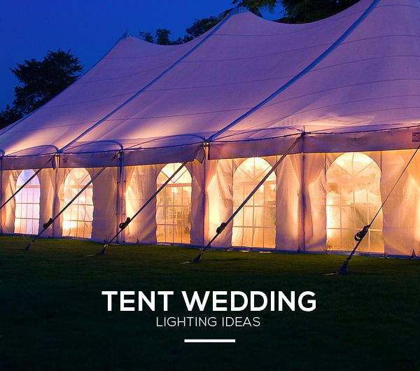 How To Create Enchanting Wedding Tent Lighting