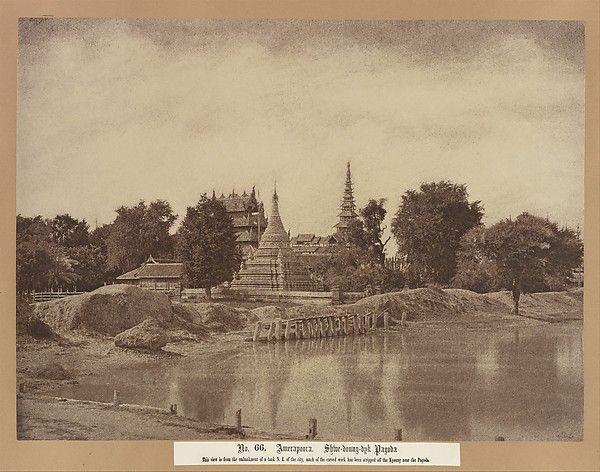 Burma, now Myanmar - 'Amerapoora: Shwe-doung-dyk Pagoda' ©  The Metropolitan Museum of Art.