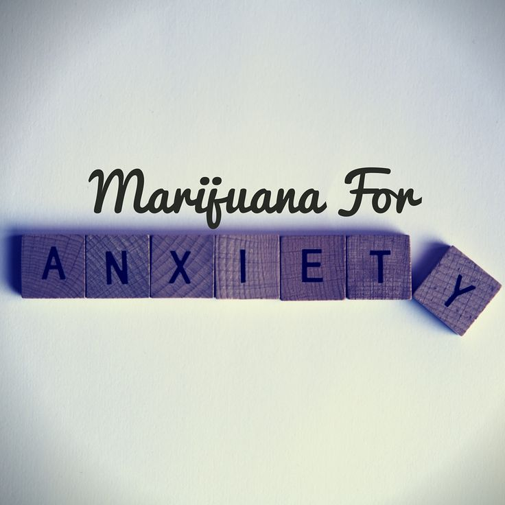 Marijuana For Anxiety One of the most common uses for marijuana is to calm one's anxiety. Although people typically aren't prescribed medical marijuana for