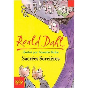 Sacrées sorcières - Roald Dahl - Folio Junior