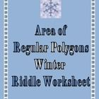 This is a 15 question worksheet written to help students practice finding the area of regular polygons.  Students are given:    **** the apothem  ****...