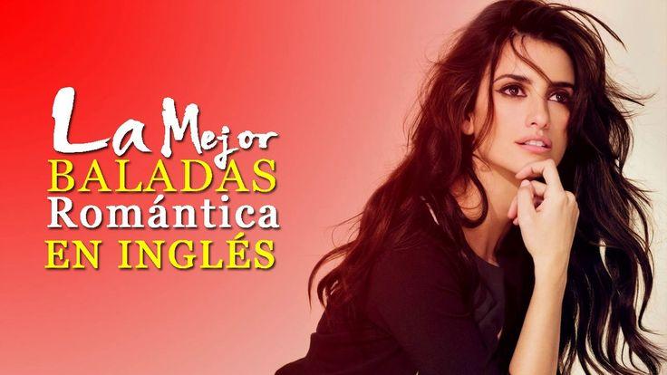 Lo Mejor Canciones en Inglés 2017 - Mejores Música En Inglés 2017 - Bala...