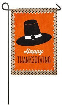 "Pilgrim Hat Happy Thanksgiving Burlap Garden flag Measures 12 1/2"" X 18"""