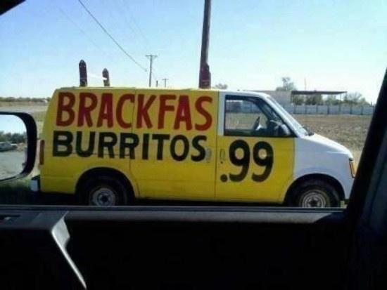 freaking hilarious: brackfas burrito van