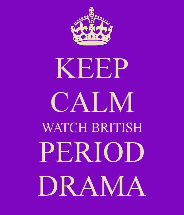 Oh I do... like a crack-head does cocaine... minus the possibility of death. Actually, some period dramas make me so happy and swoony, that I think it could be possible to die from awesomeness overload... but WHAT a way to go! <3