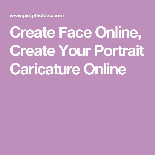 Create Face Online, Create Your Portrait Caricature Online
