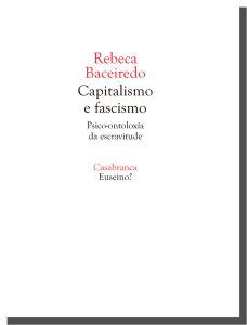 Rebeca Baceiredo- Capitalismo e fascismo - Psico-ontoloxía da escravitude