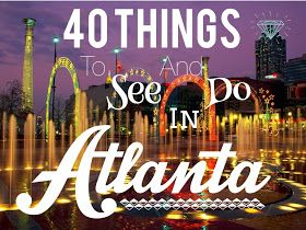 40 Things To See And Do In Atlanta (17 Of Them Are FREE!)