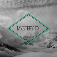 JHON SKILLS - mystery CX by JHON SKILLS on SoundCloud