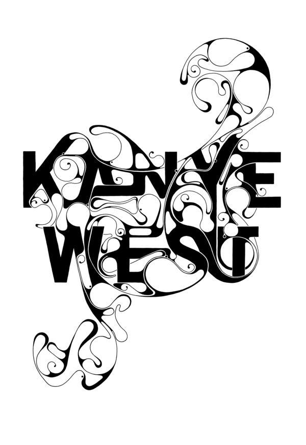 Kanye West. by Robert Missen, via Behance: Graphics Design Illustrations, Graphics Ideas, Robert Missen, Fresh Types, Kani West, Hands Drawn Types, Kanye West Art, West Typography, Types Treatments
