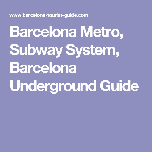 Barcelona Metro, Subway System, Barcelona Underground Guide