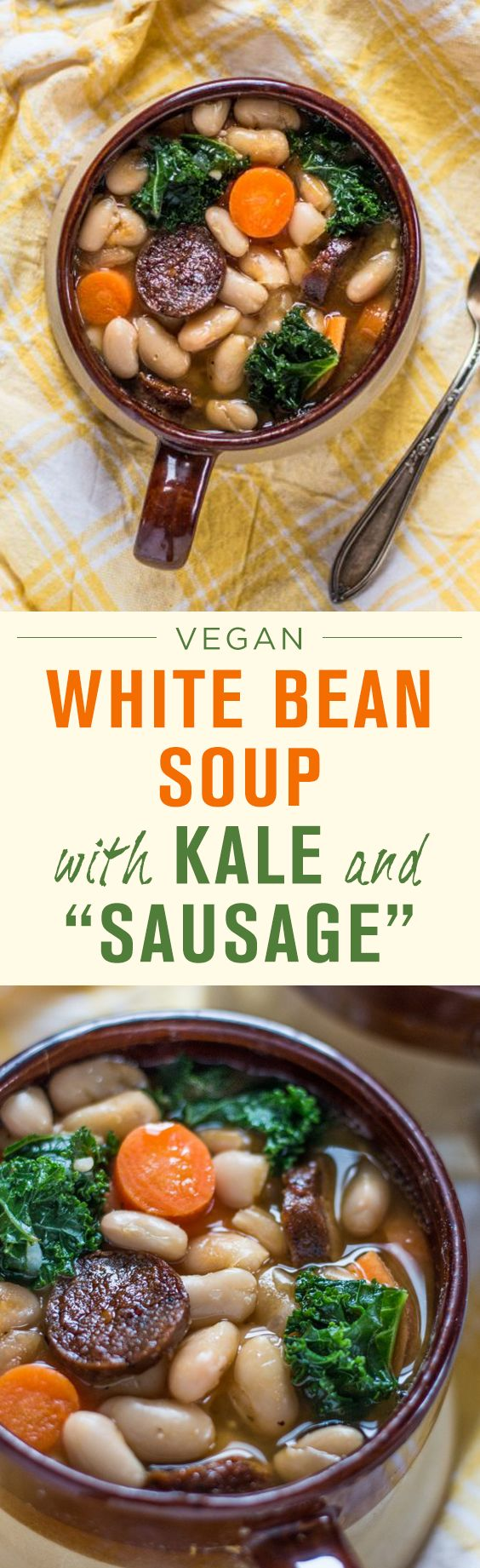 """Delicious vegan white bean soup with kale and Tofurky """"sausage."""""""