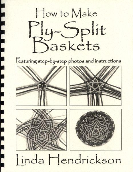How to Make Ply-Split Baskets   Linda Hendrickson