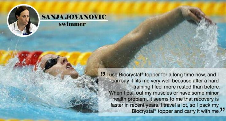 It is already known that athletes are exposed to superhuman efforts, but their real partner for complete relaxation and energy recover is our innovative product - Biocrystal topper.  Sanja Jovanovic, a world famous swimmer known for its large collection of medals is one of the ambassadors of Biocrystal, and here's her experience: