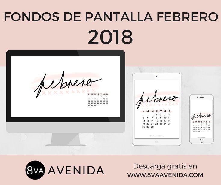(Español) Fondos de pantalla Febrero 2018