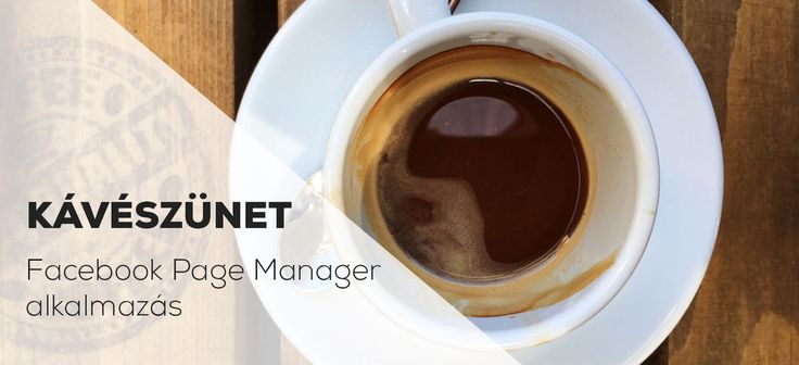 How to use Facebook Pages Manager app on your smartphone  Kávészünet - Facebook Pages alkalmazás (videó) http://innomotion.me/kaveszunet-facebook-pages-alkalmazas-video/