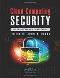 Cloud computing security : foundations and challenges / edited by John R. Vacca.  http://encore.fama.us.es/iii/encore/record/C__Rb2740622?lang=spi
